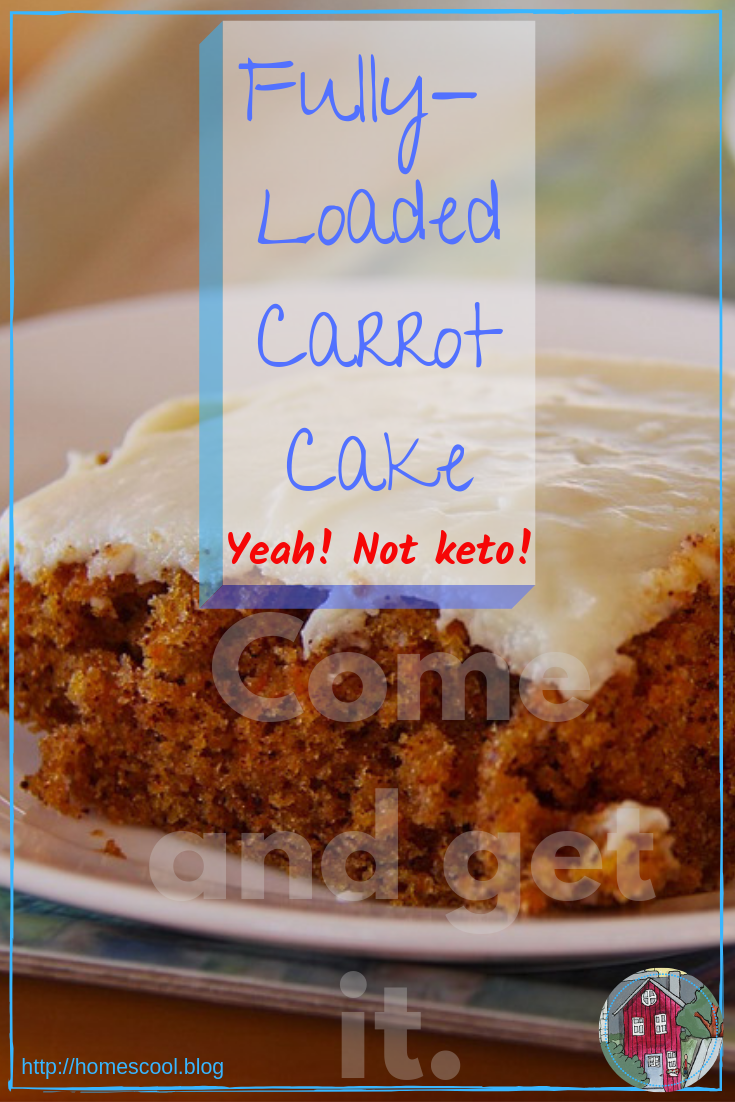 Pinterest pin for Fully Loaded Carrot Cake Recipe