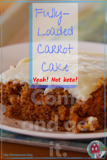 Pinterest pin for Fully Loaded Carrot Cake Recipe